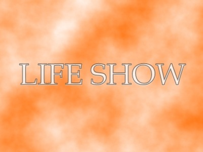LIFE SHOW