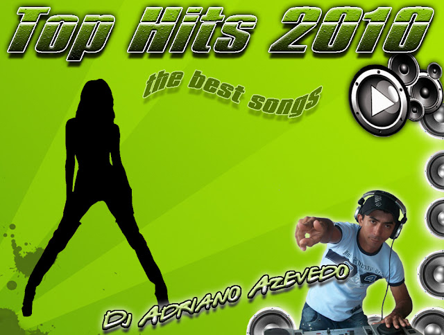Baixar MP3 Grátis top1 Top Hits 2010 – Adriano Azevedo