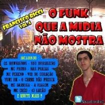 Baixar MP3 Grátis Funk O Funk Que A Midia Não Mostra