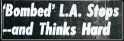 Bombed LA Thinks Hard