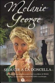 George, Melanie - Los buscadores de placer, 02 - Seducir a la doncella