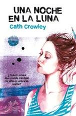una-noche-en-la-luna_cath-crowley_libro-MONL041