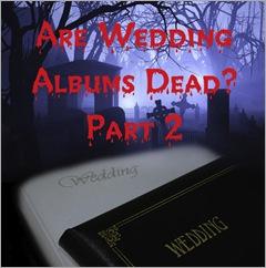 Dead Wedding Albums 2