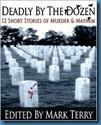 Deadly By The Dozen