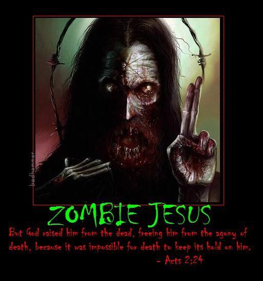 http://lh3.ggpht.com/_BRMr2D3unLI/S9McFgJJTOI/AAAAAAAAAF4/-MhW7H1HQTQ/s800/opt_Zombie-Jesus-10-copy.jpg