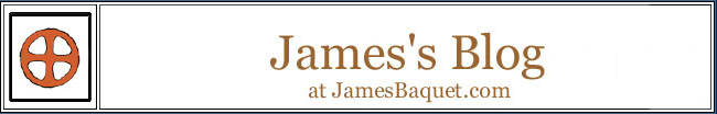James's Blog at JamesBaquet.com