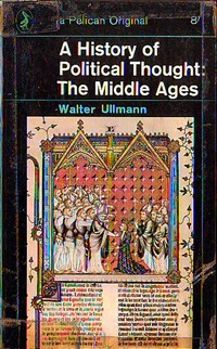 ullmann_political_thought_middle_ages