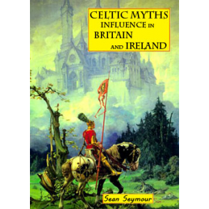 Celtic Myths Influence In Britain And Ireland Cover