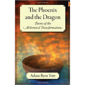 The Phoenix And The Dragon Poems Of The Alchemical Transformation Cover