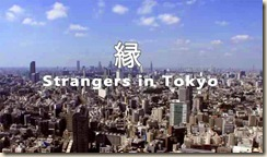 Strangers in Tokyo