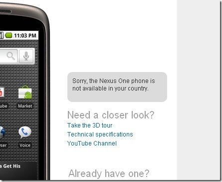 """Sorry, the Nexus One phone is not available in your country."""