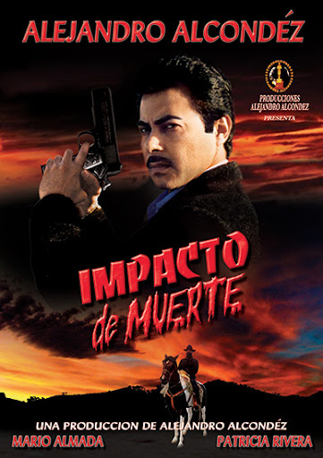 Alejandro Alcondez Impacto de Muerte Movie Poster