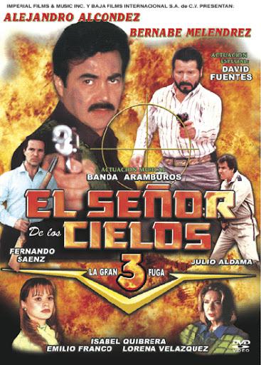 Alejandro Alcondez El Senor de los Cielos Movie Poster