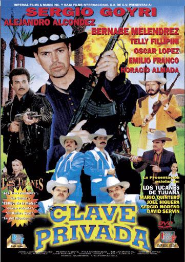 Alejandro Alcondez Clave Privada Movie Poster