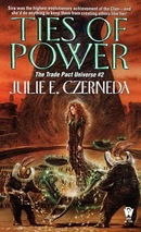 Czerneda, Julie E. - Trade Pact Universe 2 - Ties of Power
