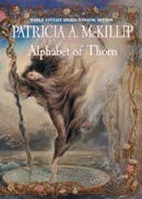 McKillip, Patricia A. - Alphabet of Thorn