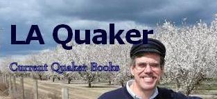 LA QUAKER - Current Quaker Books