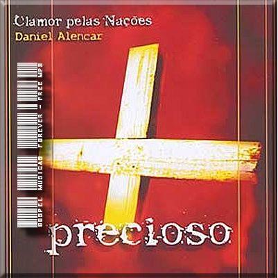 Clamor Pelas Nações - Daniel Alencar - Precioso - 2008