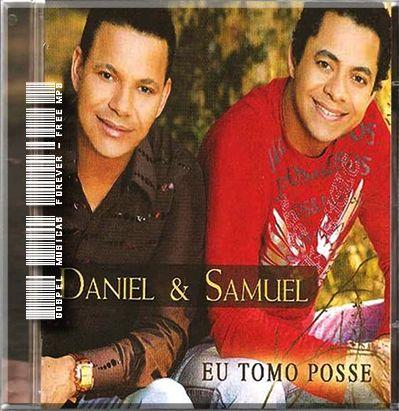 Daniel e  Samuel - Eu Tomo Posse - 2008