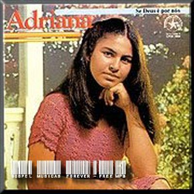 Adriana Nascimento - Se Deus É Por Nós - 1984
