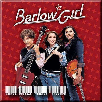 Barlow Girl - Barlow Girl - 2004