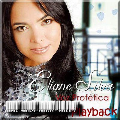 Eliane Silva - Voz Profética - Playback - 2008