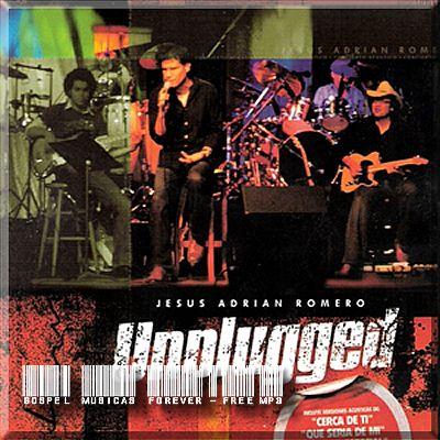 Jesús Adrián Romero - Unplugged - 2004