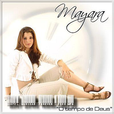 Mayara - O Tempo de Deus - 2007