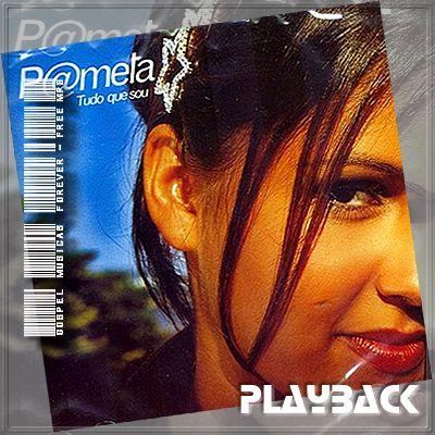 Pamela - Tudo Que Sou - Playback - 2001
