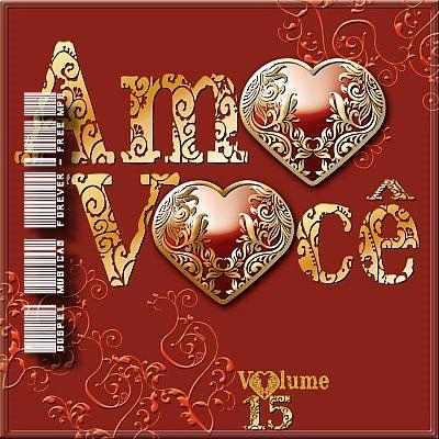 Amo Você - Volume 15 - 2009