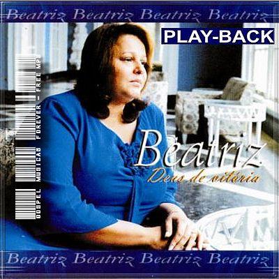 Beatriz - Deus De Vitória - Playback - 2000