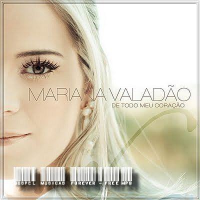 Mariana Valadão - De Todo O Meu Coração - 2009