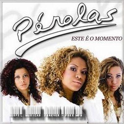 Trio Pérolas - Este É O Momento - 2008
