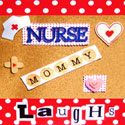 Nurse Mommy Laughs button