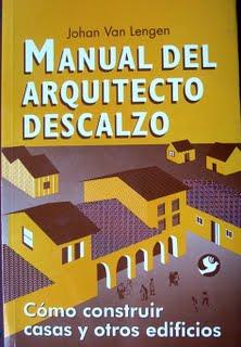 http://lh3.ggpht.com/_DIeRwz_ixQE/TRv3Trz1ClI/AAAAAAAAAFk/gVXyNYptqAY/manual-del-arquitecto-descalzo.jpg