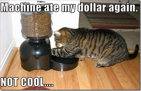 Funny Pictures: Machine eat my money :(