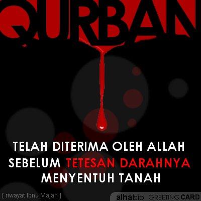 Qurban diterima sebelum tetesan darahnya menyentuh tanah. Kartu ucapan idul adha oleh Alhabib.