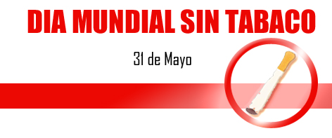 dia mundial sin tabaco, world day no snuff