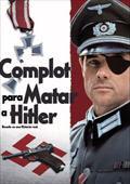 Documental Objetivo Matar a Hitler – El Complot Poster