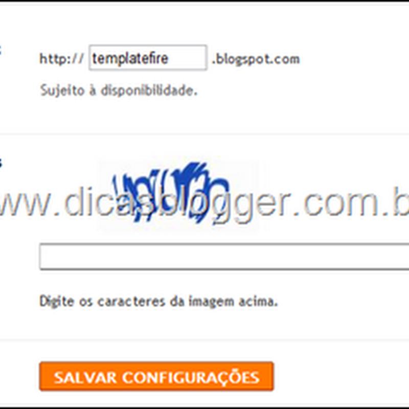 Como mudar o endereço do Blogspot