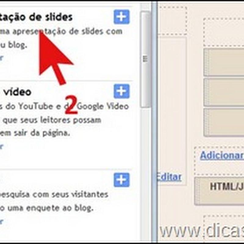 Como colocar slides em blogs do Blogger/Blogspot