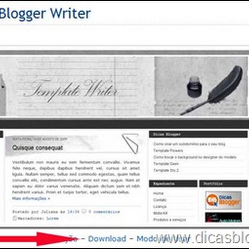 Como mudar o template do Blogger