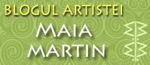 Vizitati blog Maia Martin