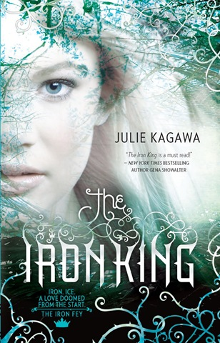 The Iron King - Julie Kagawa cover