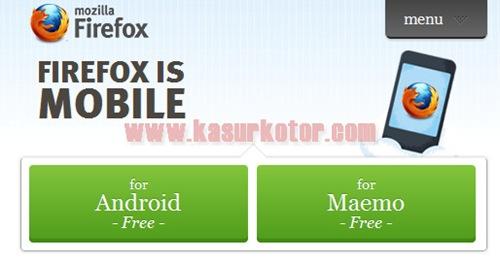 Download Mozilla Firefox 4 Mobile Untuk Android dan Maemo Terbaru
