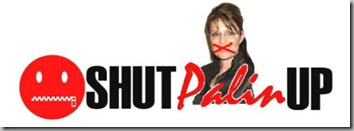 Palin shut up