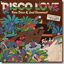 Disco Love – Rare Disco and Soul Uncovered By Al Kent