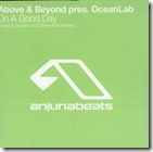 Above & Beyond Pr. Oceanlab - On A Good Day