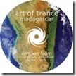 Art Of Trance - Madagascar Remixes 2009