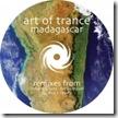 Art Of Trance - Madagascar Remixes 2009